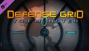 Defense Grid: You Monster!